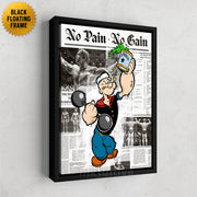 Inktuitive popeye pumps no pain no gain arnold schwarzenegger bodybuilding gym fitness motivational wall canvas art - black floating frame
