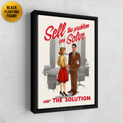 Inktuitive sell the problem you solve not the solution sales team motivational wall canvas art - black floating frame