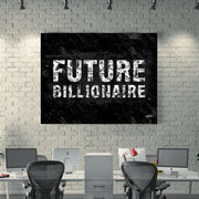 Inspirational wall art for future money billionaire