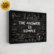 Inspirational wall art of The Answer Is Simple chalkboard science art
