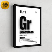 Periodic Greatness motivational wall art designed by Inktuitive on a modern floating black frame.