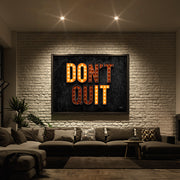 "Motivational wall art for living room with text ""Don't Quit""."