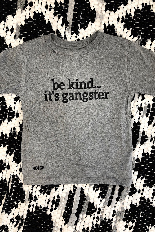 Be kind...gangster Toddler Tee