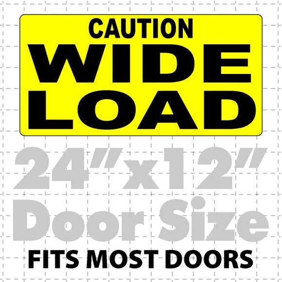 Oversize & Wide Load Caution Signs