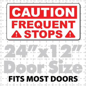 "Caution Frequent Stops Magnet Red & White Highly Visible 24X12"" - Wholesale Magnetic Signs"