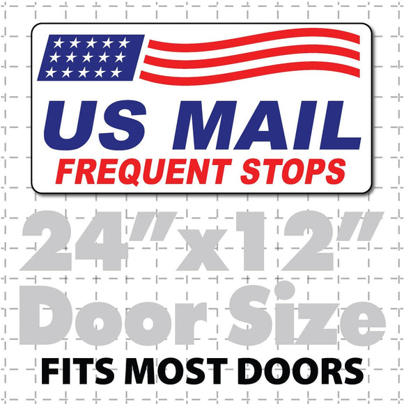 Large US Mail Frequent Stops Magnetic Sign 24