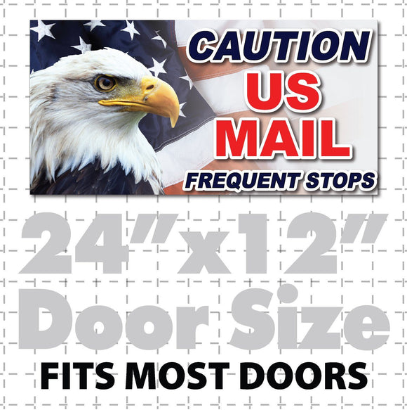 Caution US Mail Frequent Stops Full Color Eagle Magnet 24x12