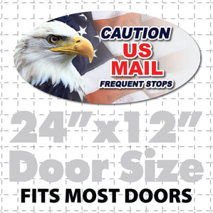 24x12 Oval Caution US MaiOval magnetic sign for USPS Mail carriers reading Caution US Mail Frequent Stops with US flag and eagle in full color layout.