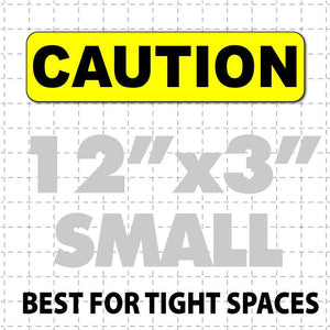 "Caution Magnet for Delivery Vehicles 12x3"" - Wholesale Magnetic Signs"