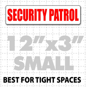 "12"" x 3"" Magnetic sign reading Security Patrol for small spaces on cars"