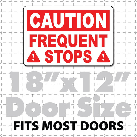 Caution Frequent Stops Magnet Red & White Highly Visible 18X12