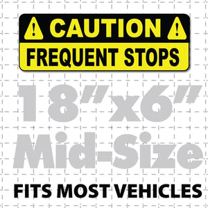 18x6 Caution Frequent Stops Magnetic Sign for Vehicles Yellow & Black - Wholesale Magnetic Signs
