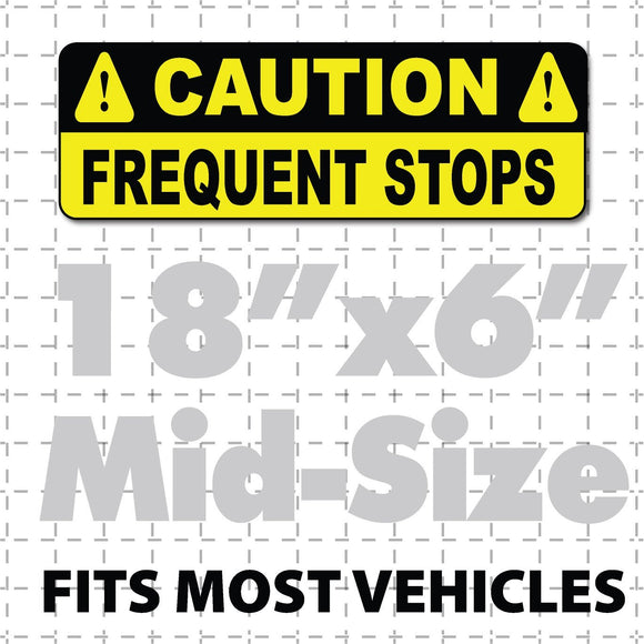 18x6 Caution Frequent Stops Magnetic Sign for Vehicles Yellow & Black Caution signs magnet display on car bumper use caution