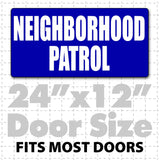 "24x12"" Magnetic Neighborhood Patrol Sign for neighborhood watch programs and security signs removeable magnet security signs"