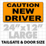 "24x12"" Caution New Driver Magnet sign black and orange with big lettering for parents or instructors teaching teens to drive"