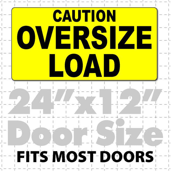 Caution Oversize Load Magnet for Heavy Load Trucks 24x12 - Wholesale Magnetic Signs