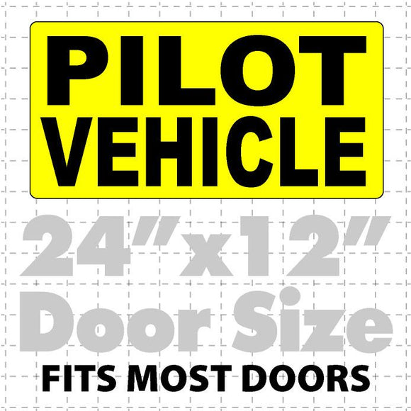 Pilot Vehicle Magnetic Sign for Wide Load Escort 24x12