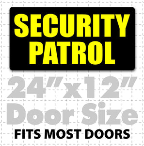 "24"" x 12"" Magnetic Security Patrol Sign - Wholesale Magnetic Signs"