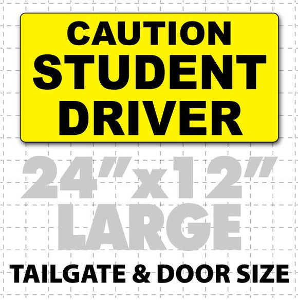 Caution Student Driver Magnetic Sign 24