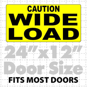 Caution Wide Load Magnet for heavy Load Vehicles 24x12 - Wholesale Magnetic Signs