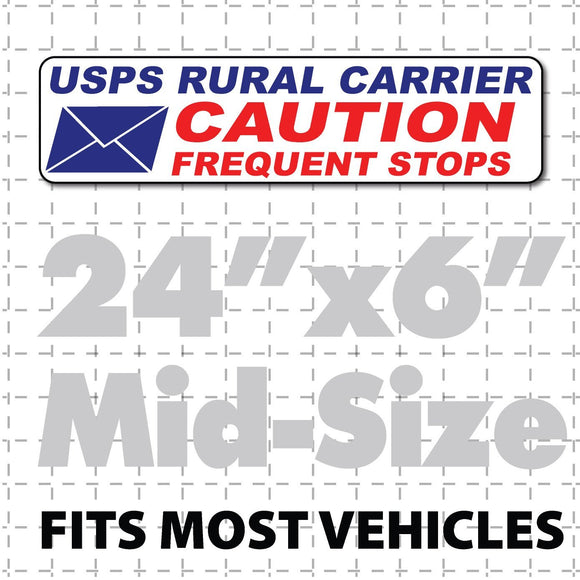 Magnetic sign for mail delivery vehicles reading USPS rural carrier caution frequent stops with envelope in bottom corner 24x6