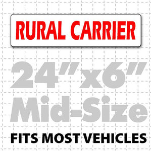 "Rural Carrier Magnetic sign in red text on white background to be installed on USPS mail delivery vehicles. 24x6"" in size."