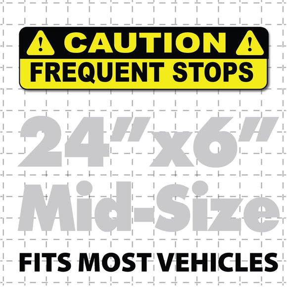 24x6 Caution Frequent Stops magnetic sign in black and yellow for US Mail carriers, delivery trucks or cars that stop & go.