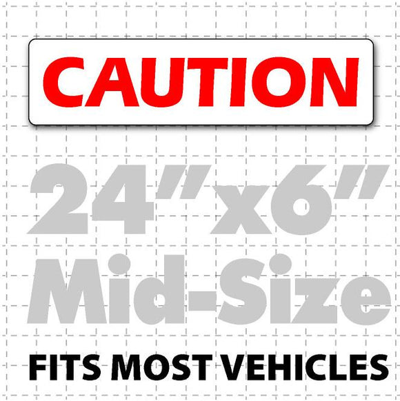 Magnetic sign for vehicles reading CAUTION in easy to read bold red lettering on white background. Magnet fits most vehicles.