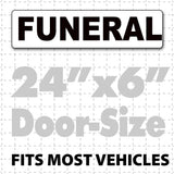 Magnetic Funeral Signs for Vehicles (Large) - Wholesale Magnetic Signs