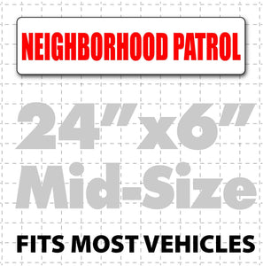 "Magnetic Neighborhood Patrol Sign 24"" x 6"" - Wholesale Magnetic Signs"
