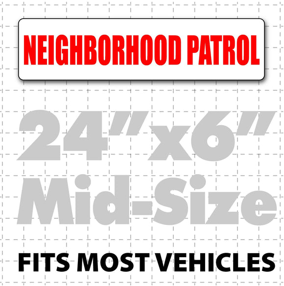 Magnetic Neighborhood Patrol Sign 24