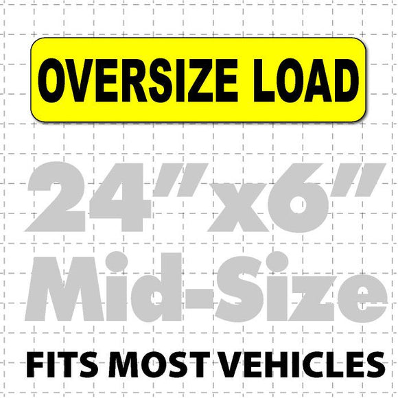 Oversize Load Magnetic Sign 24x6