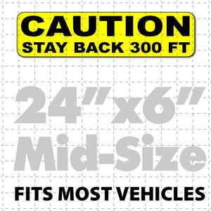 "Caution Stay Back Magnetic Sign 24x6"" 300ft - Wholesale Magnetic Signs"