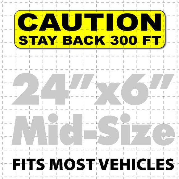 Caution Stay Back Magnetic Sign 24x6