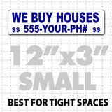 "12"" X 3"" We Buy Houses Magnetic Sign blue text on white"