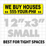 "Small 3x12"" We Buy Houses Magnetic Sign with black text on yellow"