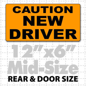 "12"" X 6"" Caution New Driver Magnetic Car Sign black text on orange"