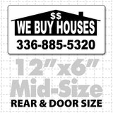 "12"" X 6"" We Buy Houses Magnetic Sign with house background black and white"