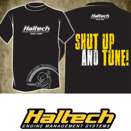 "Haltech ""Shut Up and Tune"" T-Shirt - Xenocron Tuning Solutions"