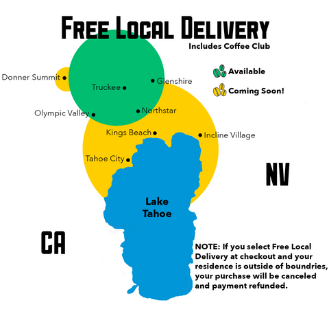 Free Local Delivery from DRINK COFFEE DO STUFF, Lake Tahoe's specialty coffee roaster.