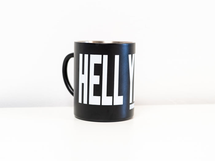 Hell Yeah! Mug from DRINK COFFEE DO STUFF, Lake Tahoe's specialty coffee roaster.