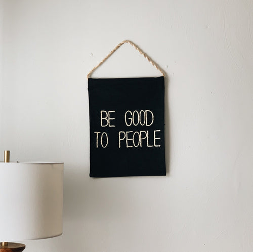 Be Good To People Banner