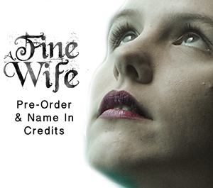 "Pre-Order ""A Fine Wife"" - Bipolar Battle Edition"