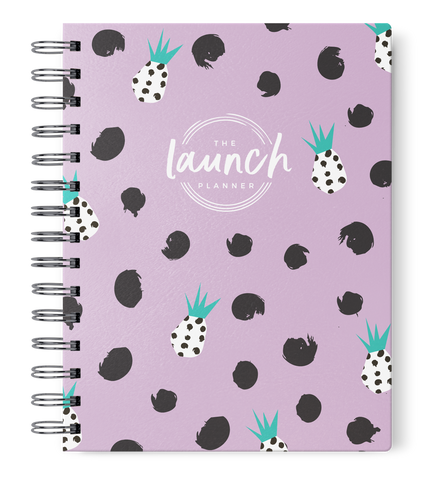 The Launch Planner™ PURPLE PINEAPPLE: July 2018-  June 2019
