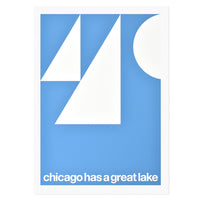 "Chicago Has a Great Lake 16.75"" x 24"" Screen Print"