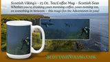 Scottish Viking's - 15 Oz. Tea/Coffee Mug - Scottish Seas