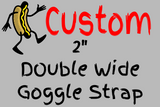 "2"" Double Wide Custom Goggle Strap - HotDogFPV"