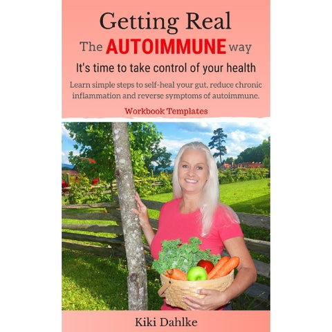 Getting Real The Autoimmune Way              (Digital eWorkbook)