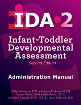IDA-2 Administration Manual - IDA IDA-2 Manual Form Kit for Infants and Toddlers