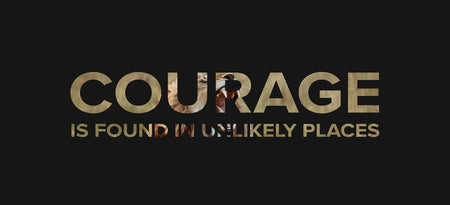 Courage found in unlikely places